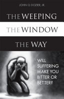 The Weeping, the Window, the Way