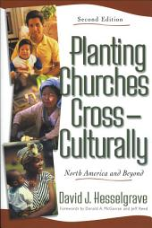 Planting Churches Cross-Culturally: North America and Beyond, Edition 2