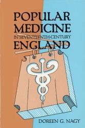 Popular Medicine In Seventeenth Century England Book PDF