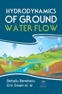 Hydrodynamics of Groundwater Flow