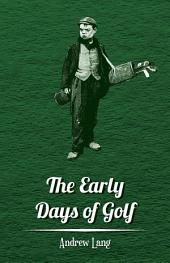The Early Days of Golf - A Short History