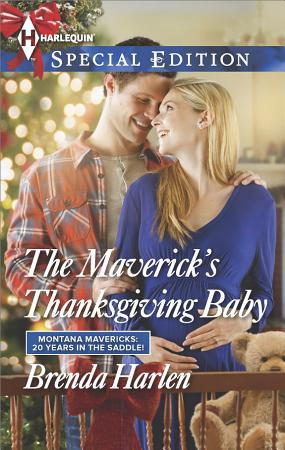 The Maverick s Thanksgiving Baby PDF