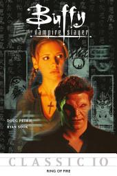 Buffy the Vampire Slayer Classic #10: Ring of Fire
