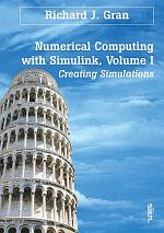 Numerical Computing with Simulink, Volume 1