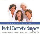Your Complete Guide to Facial Cosmetic Surgery