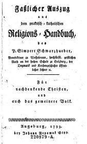 Faßlicher Auszug aus dem praktisch-katholischen Religions-Handbuch