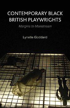 Contemporary Black British Playwrights PDF