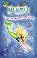 Mariella Meerm  dchen 1   Die verzauberte Muschel PDF