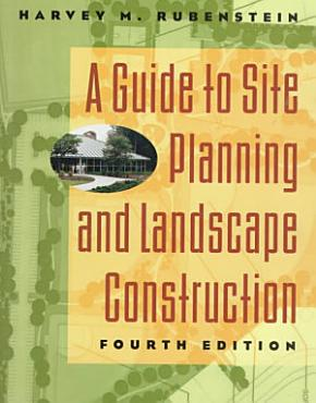 A Guide to Site Planning and Landscape Construction PDF