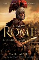 Total War Rome  Destroy Carthage PDF