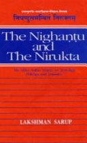 The Nighantu and the Nirukta