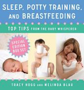 Sleep, Potty Training, and Breast-feeding: Top Tips from the Baby Whisperer
