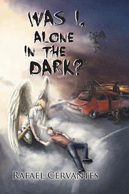 Was I  alone in the dark  PDF