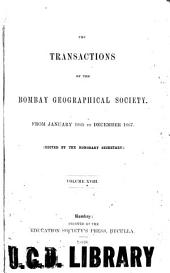 The Transactions of the Bombay Geographical Society: Volume 18