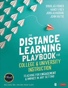 The Distance Learning Playbook for College and University Instruction Book