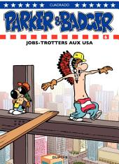 Parker & Badger – tome 6 - Jobtrotters aux USA