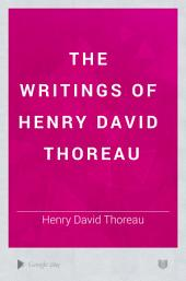 The Writings of Henry David Thoreau: Volume 5