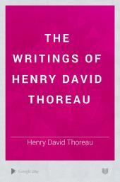 The Writings of Henry David Thoreau: Volume 5