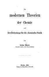 Die modernen Theorien der Chemie und ihre Bedeutung für die chemische Statik