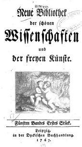 Neue Bibliothek der schönen Wissenschaften und der freyen Künste: Bände 5-6