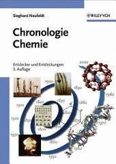 Chronologie Chemie: Entdecker und Entdeckungen, Ausgabe 3