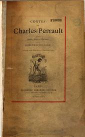 Les Contes de Perrault d'après les textes originaux