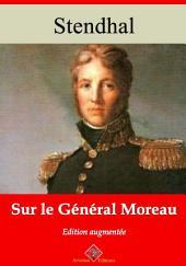Sur le général Moreau: Nouvelle édition augmentée