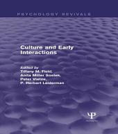 Culture and Early Interactions (Psychology Revivals)