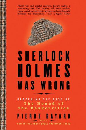 Sherlock Holmes Was Wrong PDF