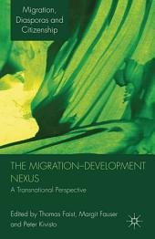 The Migration-Development Nexus: A Transnational Perspective