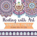 Healing with Art | Ornamental Mandala | Coloring Book for Teens