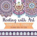 Healing with Art   Ornamental Mandala   Coloring Book for Teens