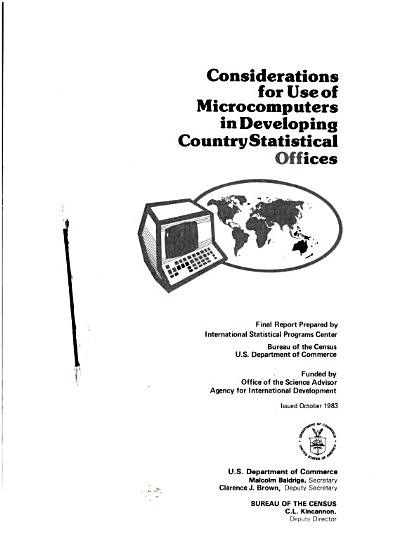 Considerations for Use of Microcomputers in Developing Country Statistical Offices PDF