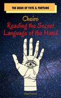 Cheiro  Reading the Secret Language of the Hand PDF