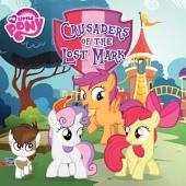 My Little Pony: Crusaders of the Lost Mark