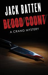Blood Count: A Crang Mystery, Edition 2