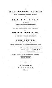 De kracht der goddelijke genade, in een aanmerkelijk voorbeeld vertoond; in zes brieven van eenen leeraar der Hervormde Kerk