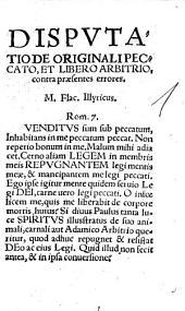 Disputatio De Originali Peccato, Et Libero Arbitrio