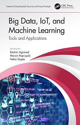 Big Data  IoT  and Machine Learning PDF