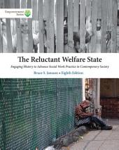 Brooks/Cole Empowerment Series: The Reluctant Welfare State: Edition 8