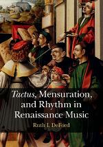Tactus , Mensuration and Rhythm in Renaissance Music