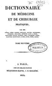 Dictionnaire de médecine et de chirurgie pratiques: Volume9
