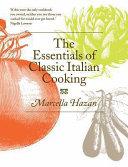 The Essentials of Classic Italian Cooking