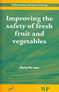 Improving the Safety of Fresh Fruit and Vegetables