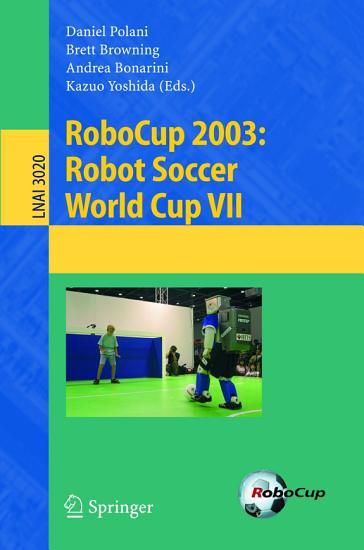 RoboCup 2003  Robot Soccer World Cup VII PDF