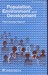 Population, Environment and Development: The Concise Report, Page 81