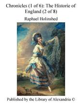 Chronicles (1 of 6): The Historie of England (2 of 8)