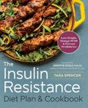 The Insulin Resistance Diet Plan & Cookbook