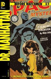 Before Watchmen: Dr. Manhattan (2012-2013) #2