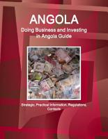 Angola  Doing Business and Investing in Angola Guide   Strategic  Practical Information  Regulations  Contacts PDF